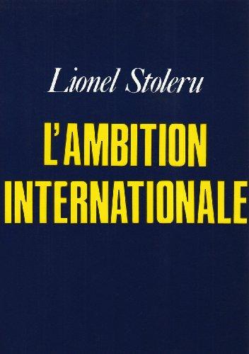 L'ambition Internationale (French Edition): Lionel Stoleru