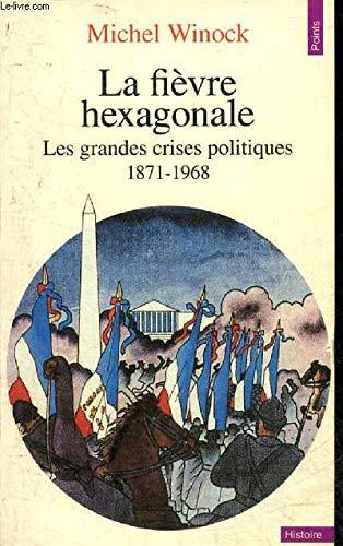 9782020098311: La Fievre Hexagonale