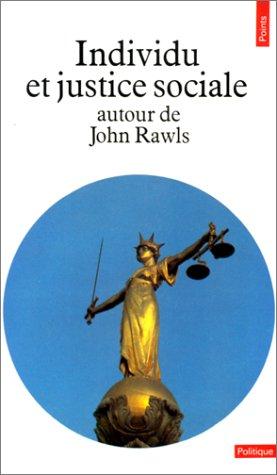 9782020098915: Individu et justice sociale autour de John Rawls
