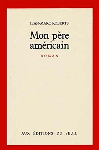 9782020099226: Mon pere americain : roman