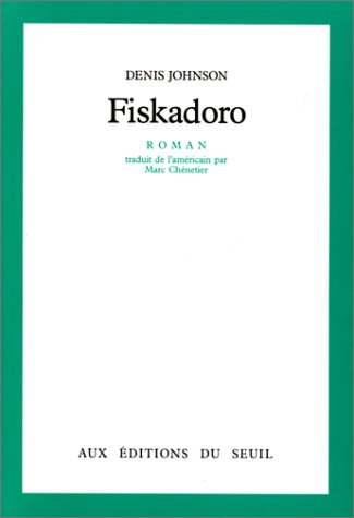 Fiskadoro (2020099268) by Johnson, Denis