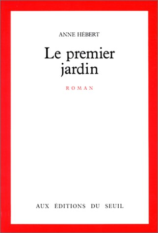 9782020099745: Le Premier Jardin (French Edition)