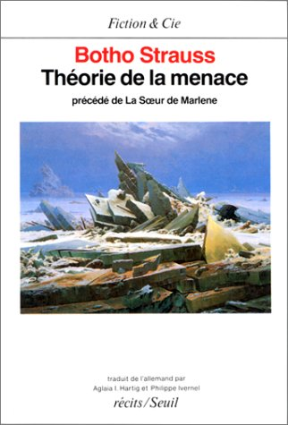 Th?orie de la menace (French Edition): Strauss, Botho