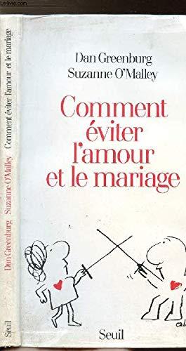 9782020099905: Comment éviter l'amour et le mariage