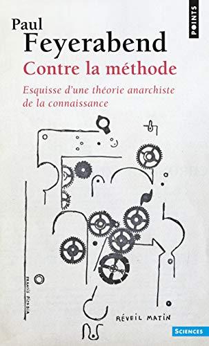 9782020099950: Contre la methode: esquisse d'une theorie anarchiste de la connaissa (Points sciences)