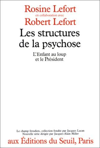 9782020101530: Les Structures de la psychose : L'enfant au loup et le pr�sident