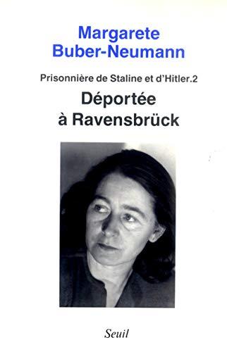 9782020101561: Prisonnière de Staline et d'Hitler Tome 2 : Déportée à Ravensbrück (Biographie)