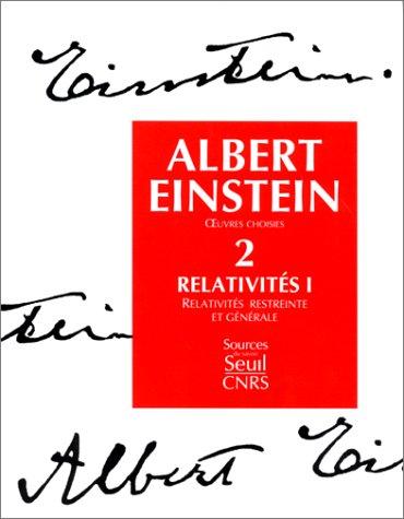 OEUVRES CHOISIES T.2 RELATIV.1: EINSTEIN, ALBERT