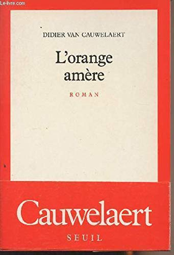 9782020102834: L'orange amère: Roman (French Edition)