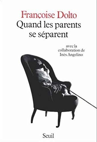 Quand les parents se separent (French Edition): Dolto, Francoise