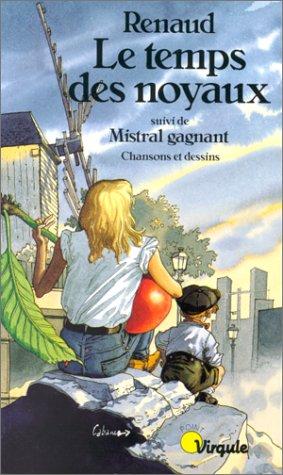 9782020103060: Le Temps des noyaux. (suivi de) Mistral gagnant : Chansons et dessins