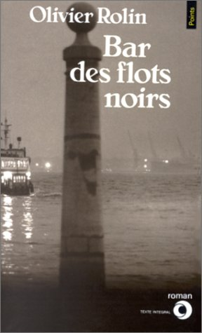 9782020103244: Bar des flots noirs (Points)