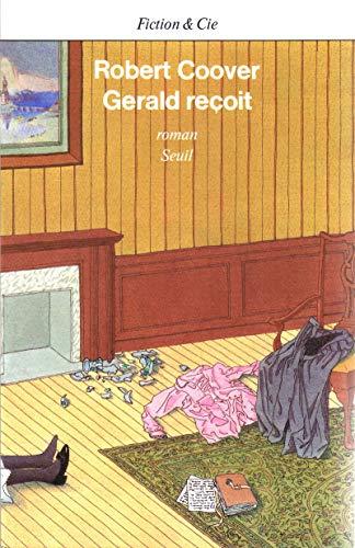 Gerald reçoit: Coover, Robert