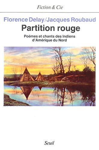 9782020103619: Partition rouge: Poèmes et chants des Indiens d'Amérique du nord (Fiction & Cie) (French Edition)