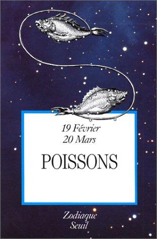 9782020104067: Signes Du Zodiaque. Poissons (19 F'Vrier-20 Mars) T12 (French Edition)