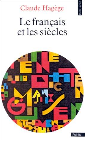 9782020105293: Le Français et les siècles