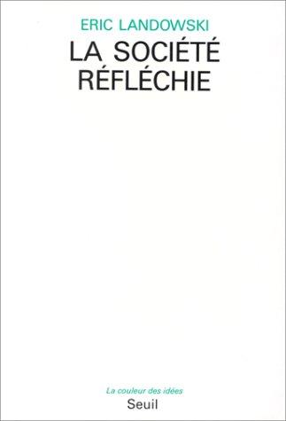 9782020105408: Essais de socio-sémiotique : La Société réfléchie