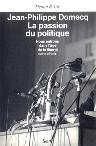 9782020105576: La passion du politique