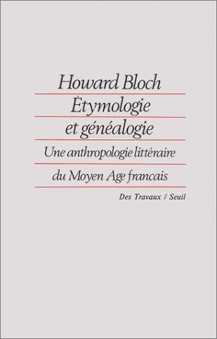 ETYMOLOGIE ET GENEALOGIE: Howard Bloch