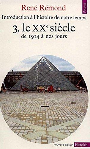 9782020106566: Introduction à l'histoire de notre temps, tome 3 : Le XXe siècle, de 1914 à nos jours