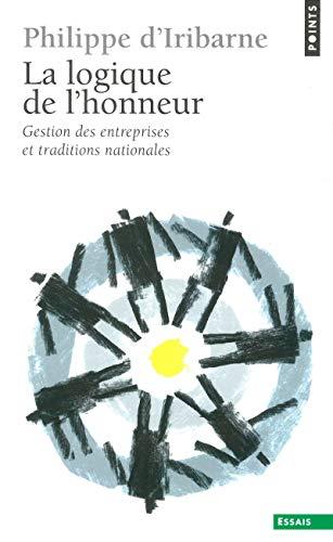 9782020107099: La logique de l'honneur: Gestion des entreprises et traditions nationales (Sociologie) (French Edition)