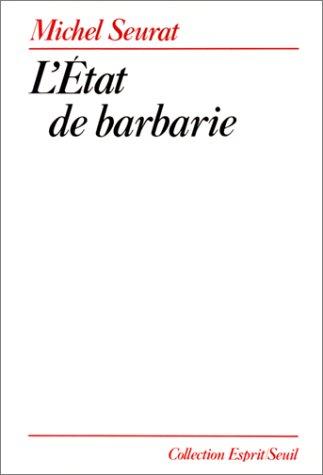 9782020107679: L'Etat de barbarie (Collection Esprit) (French Edition)