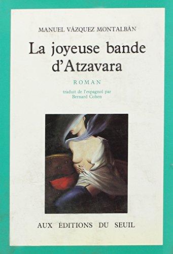 9782020107730: La Joyeuse bande d'Atzavara (Cadre vert)