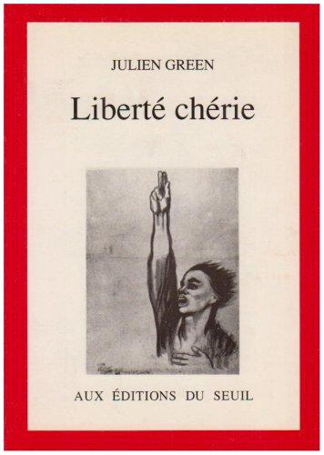 9782020108447: Liberté chérie