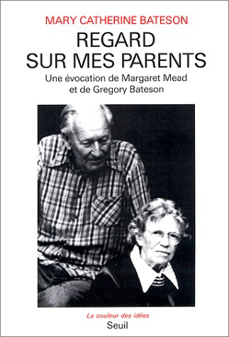 Regard sur mes parents: Bateson, Mary Catherine