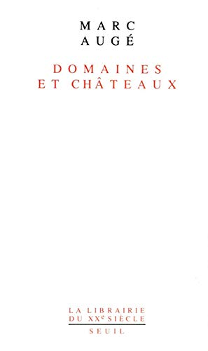 9782020108805: Domaines et châteaux (La Librairie du XXe siècle) (French Edition)