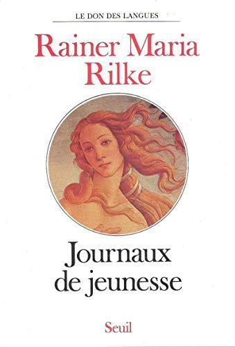 Journaux de jeunesse: Rilke, Rainer Maria