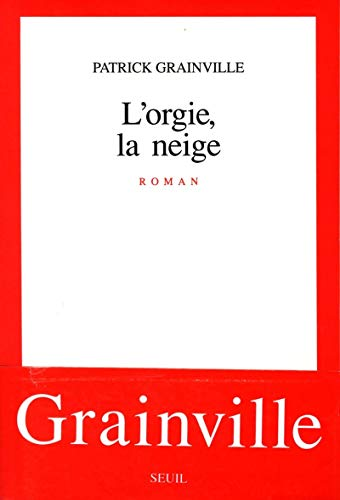 9782020109505: L'orgie, la neige: Roman (French Edition)