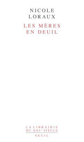 9782020114721: Les Mères en deuil (La Librairie du XXe siècle)
