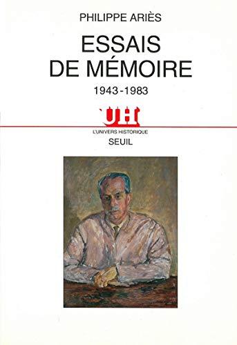 Essais de memoire: 1943-1983 (L'univers historique) (French Edition): Philippe Aries