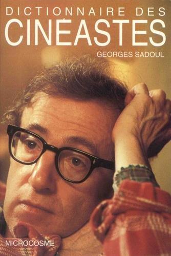 Dictionnaire des cinéastes: SADOUL Georges