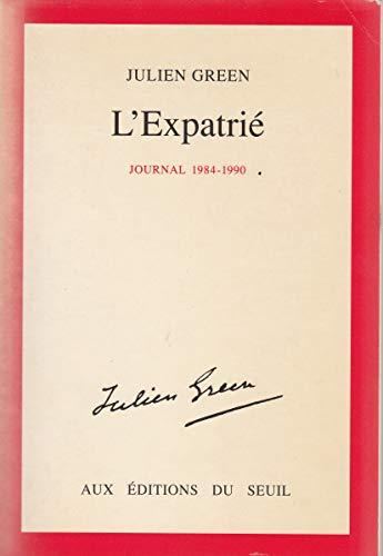 9782020115179: L'Expatrié : 1984-1990 (Cadre rouge)