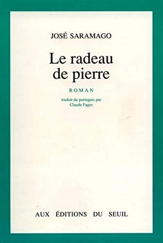 Le Radeau de pierre: Saramago, Jos�