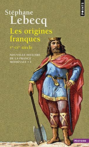 9782020115520: Les origines franques - ve-ixe siecle. nouvelle histoire de la France medievale (Points Histoire)