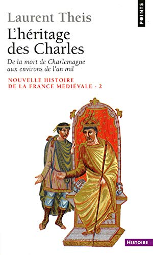 9782020115537: Nouvelle histoire de la France médiévale. Tome 2, L'héritage des Charles : de la mort de Charlemagne aux environs de l'an mil.