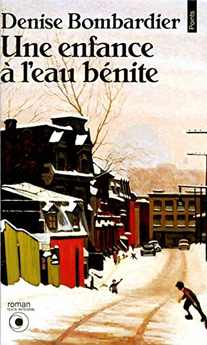 9782020116251: Une Enfance L'Eau B'Nite (English and French Edition)