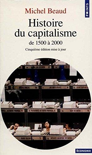 9782020120357: Histoire du capitalisme. De 1500 � 2000