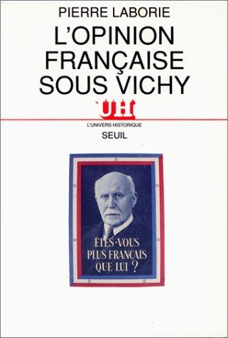 9782020120722: L'opinion française sous Vichy (L'Univers historique) (French Edition)