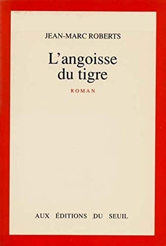 9782020120982: L'angoisse du tigre: Roman (French Edition)