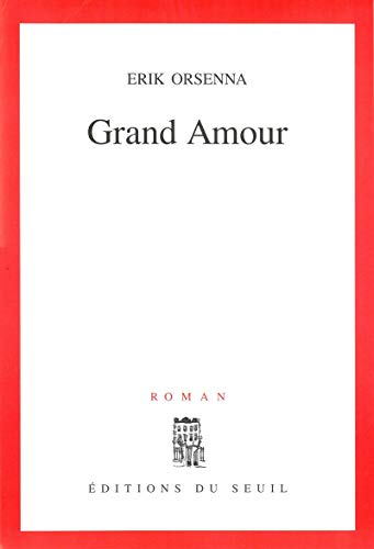 9782020121279: Grand amour: Roman (French Edition)