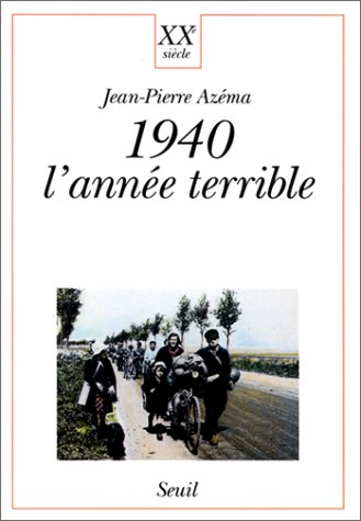 9782020121316: 1940 : l'ann�e terrible