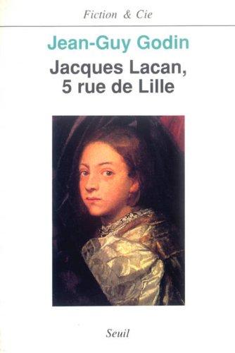 9782020121606: Jacques Lacan, 5, rue de Lille (Fiction & Cie :) (French Edition)