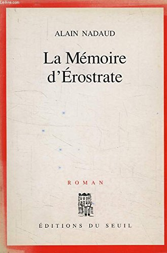 9782020121613: La mémoire d'Erostrate: Roman (French Edition)