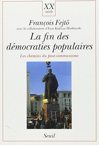 9782020121620: La fin des d�mocraties populaires : les chemins du post-communisme...