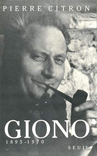 Giono, 1895-1970 (French Edition): Pierre Citron