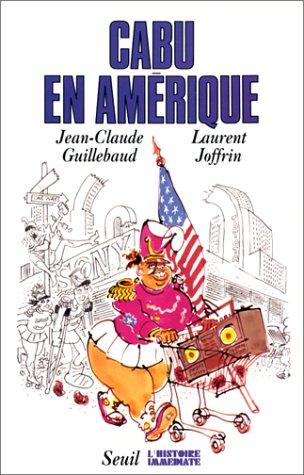 """9782020122498: Cabu en Amérique (Collection """"L'Histoire immédiate"""") (French Edition)"""
